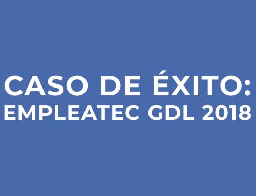 Caso de éxito: EMPLEATEC GDL 2018